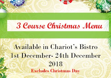 Chariot's Bistro 3 Course Christmas Special
