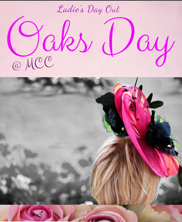 Ladie's Day Out- OAKS DAY